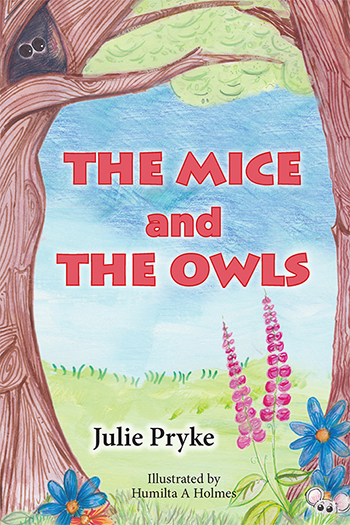 The Mice and the Owls | By Julie Pryke